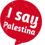 """Palestina, una nazione senza Stato, un popolo senza diritti: la campagna Arci """"I say Palestina"""""""