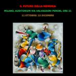 """""""Il futuro della memoria"""" rassegna di teatro, musica, narrazioni, presso l'Auditorium di via Valvassori Peroni"""