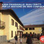 Casa Chiaravalle: quali alleanze per la gestione dei beni confiscati