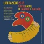 Liberazione 2015: liberi anche di cantare e ballare