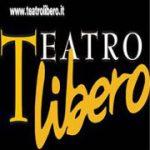 Promozione Teatro Libero: gli appuntamenti di maggio